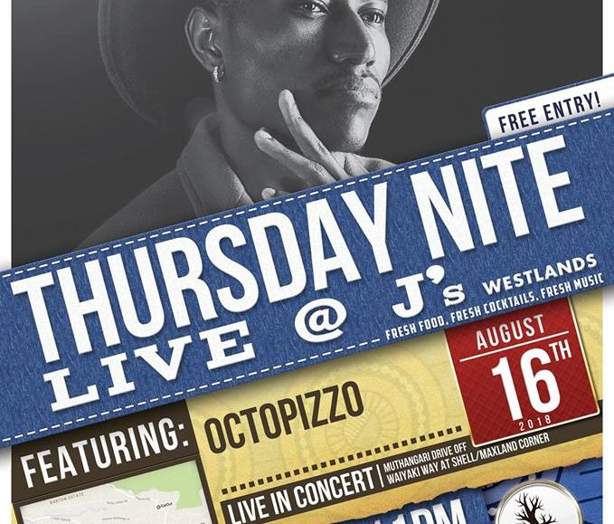 Thursday Nite Live with Octopizzo; August 16