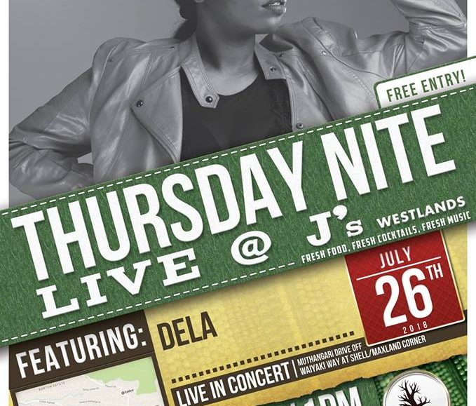 Thursday Nite Live with Dela; July 26
