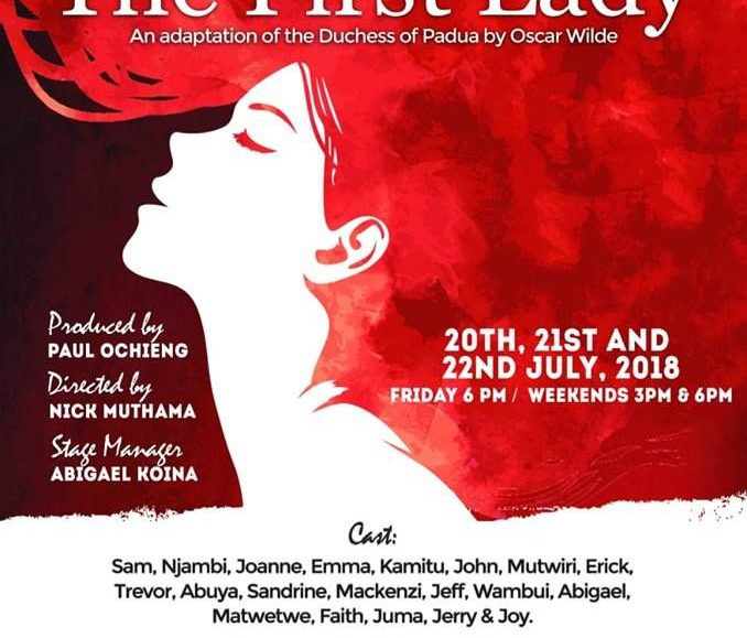 The First Lady Play: An Adaptation of the Duchess of Padua by Oscar Wilde; July 20-22