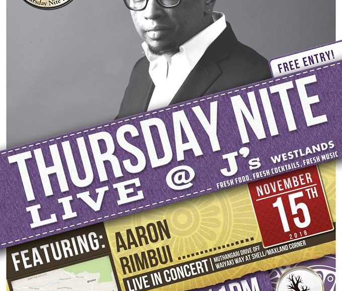 Thursday Nite Live with Aaron Rimbui;  November 15