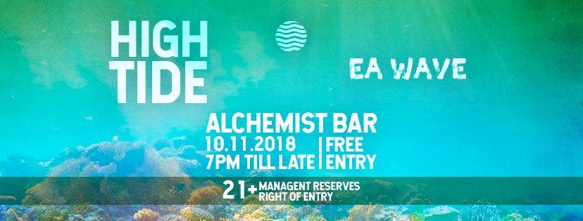 Ea Wave Presents: High Tide; Nov 10