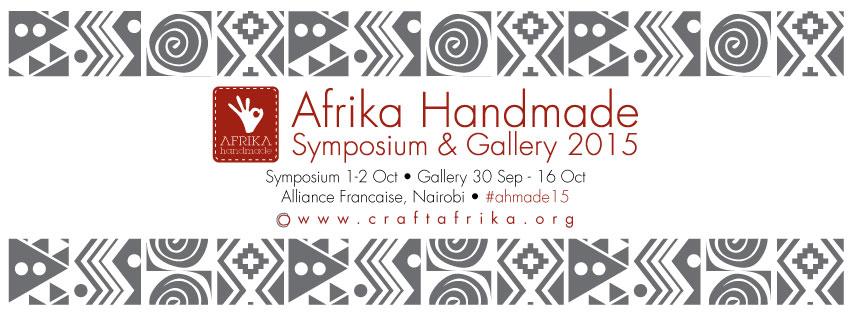 Afrika Handmade Symposium & Gallery 2015